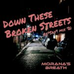 Down These Broken Streets single cover